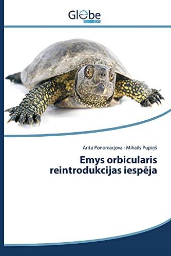 9783639763164: Emys orbicularis reintrodukcijas iespēja (Latvian Edition)