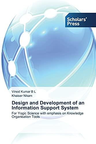 Design and Development of an Information Support: Kumar B L,