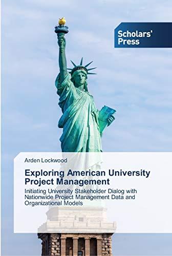 9783639764444: Exploring American University Project Management