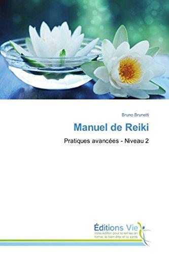 9783639765571: Manuel de Reiki: Pratiques avancées - Niveau 2