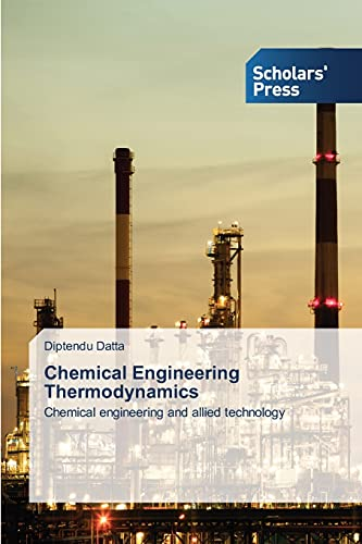 9783639767650: Chemical Engineering Thermodynamics: Chemical engineering and allied technology