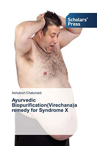 9783639768862: Ayurvedic Biopurification(Virechana)a remedy for Syndrome X