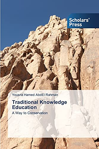 9783639769609: Traditional Knowledge Education: A Way to Conservation