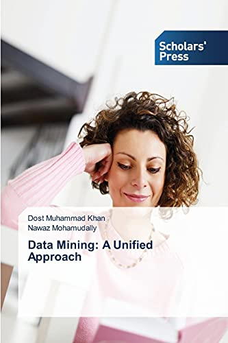 9783639769692: Data Mining: A Unified Approach