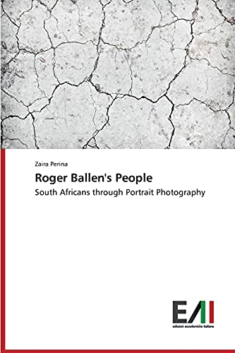 9783639776492: Roger Ballen's People: South Africans through Portrait Photography
