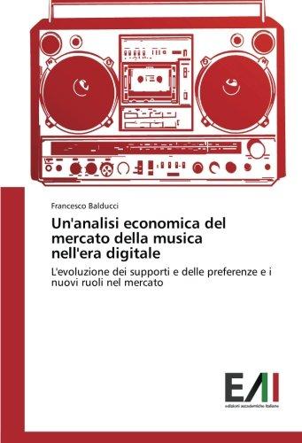 Un analisi economica del mercato della musica: Francesco Balducci