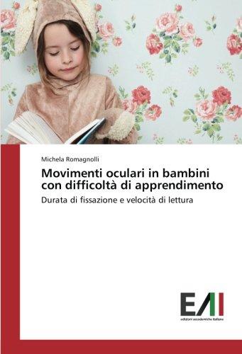 Movimenti oculari in bambini con difficoltà di: Romagnolli, Michela