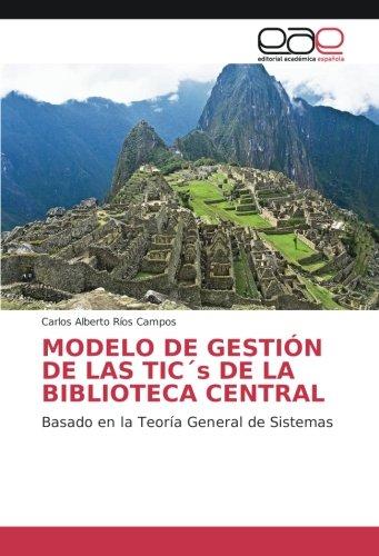 MODELO DE GESTIÃN DE LAS TICÂ s: Carlos Alberto RÃ