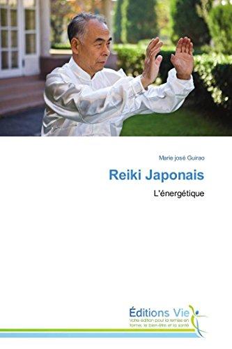 9783639783490: Reiki Japonais: L'énergétique
