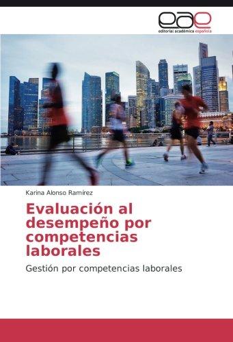 9783639784725: Alonso Ramírez, K: Evaluación al desempeño por competencias