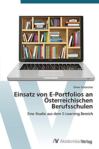 9783639787603: Einsatz von E-Portfolios an Österreichischen Berufsschulen