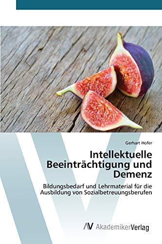 9783639787726: Intellektuelle Beeinträchtigung und Demenz