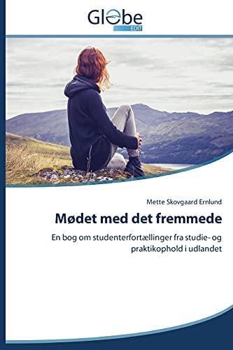 Mødet med det fremmede: Mette Skovgaard Ernlund