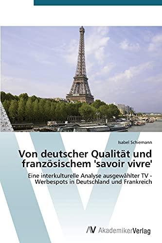 Von deutscher Qualität und französischem 'savoir vivre': Isabel Schiemann
