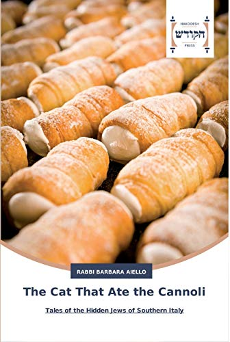 9783639794052: The Cat That Ate the Cannoli: Tales of the Hidden Jews of Southern Italy