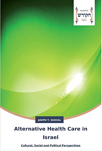 9783639794793: Alternative Health Care in Israel: Cultural, Social and Political Perspectives