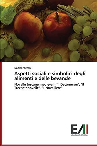 Aspetti sociali e simbolici degli alimenti e