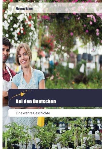 Bei den Deutschen: Alami, Mourad