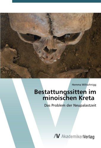 9783639805147: Bestattungssitten im minoischen Kreta: Das Problem der Neupalastzeit