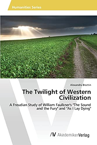 9783639806045: The Twilight of Western Civilization