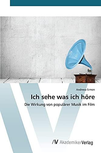 9783639806991: Ich sehe was ich höre (German Edition)