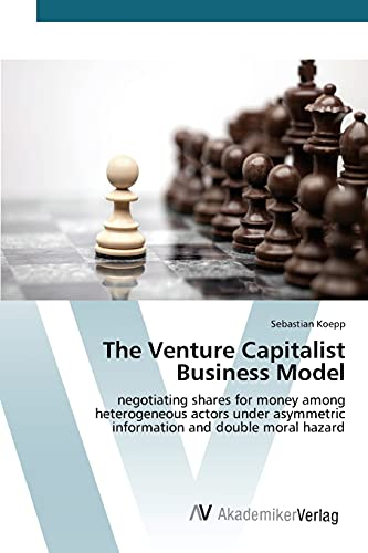 9783639808261: The Venture Capitalist Business Model