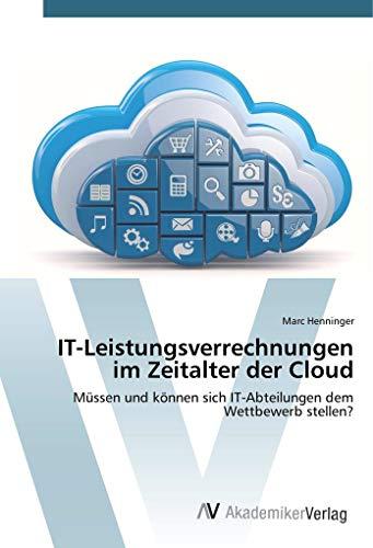 IT-Leistungsverrechnungen im Zeitalter der Cloud: Marc Henninger