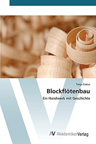 9783639809695: Blockflötenbau