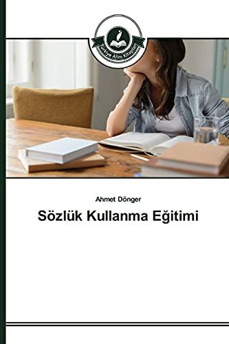 9783639811292: Sözlük Kullanma Eğitimi (Turkish Edition)