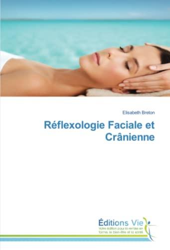 9783639814217: Réflexologie faciale et crânienne