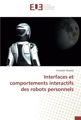 Interfaces et comportements interactifs des robots personnels (Paperback): Consuelo Granata