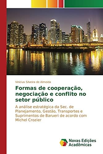 Formas de cooperação, negociação e conflito no: Almeida VinÃcius Silveira