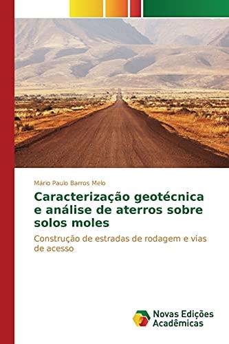 Caracterização geotà cnica e análise de aterros: Barros Melo Mário