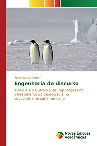 9783639832648: Engenharia do discurso (Portuguese Edition)