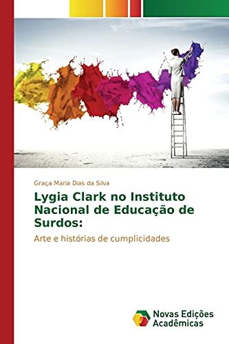 9783639833300: Lygia Clark no Instituto Nacional de Educação de Surdos (Portuguese Edition)