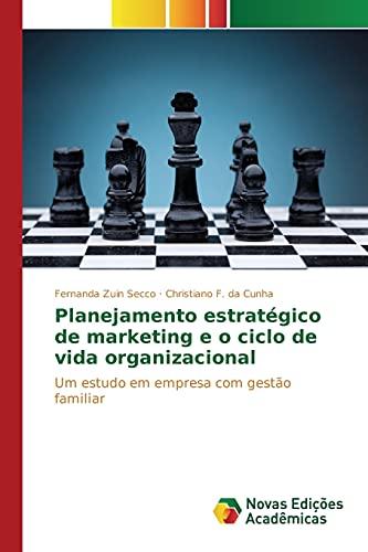Planejamento estratà gico de marketing e o: Zuin Secco Fernanda