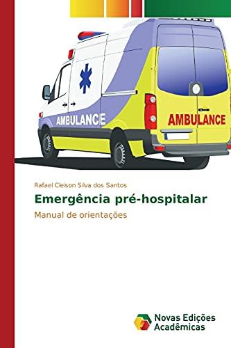 Emergência pré-hospitalar: Cleison Silva dos