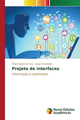 9783639836455: Projeto de interfaces (Portuguese Edition)