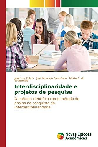 Interdisciplinaridade e projetos de pesquisa: Fabris, José Luiz