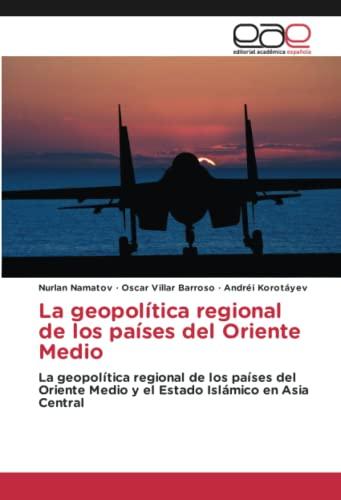 La geopolà tica regional de los paÃ: Nurlan Namatov, Oscar