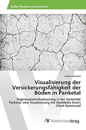 9783639841626: Visualisierung der Versickerungsfähigkeit der Böden in Panketal (German Edition)