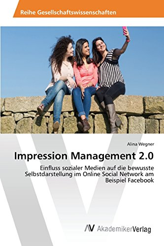 9783639843323: Impression Management 2.0