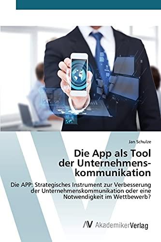9783639843422: Die App als Tool der Unternehmenskommunikation