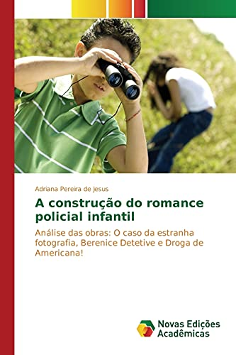 A construção do romance policial infantil: Pereira de Jesus,