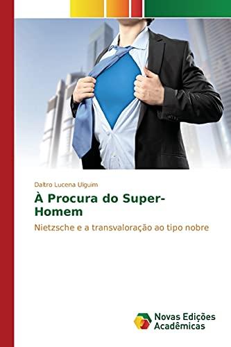 9783639846591: À Procura do Super-Homem (Portuguese Edition)