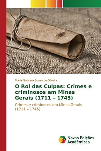O Rol das Culpas: Crimes e criminosos: Maria Gabriela Souza