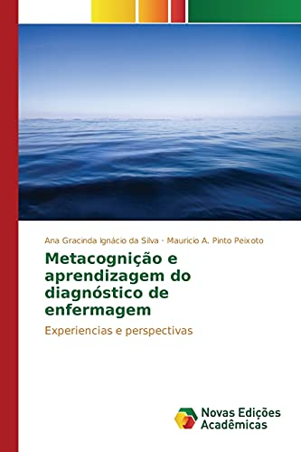 Metacognição e aprendizagem do diagnà stico de: Ignácio da Silva
