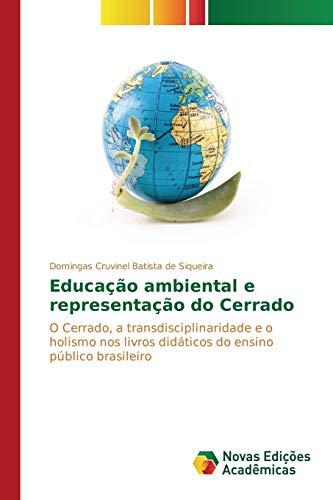 9783639849783: Educa��o ambiental e representa��o do Cerrado