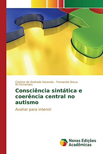 9783639849868: Consciência sintática e coerência central no autismo: Avaliar para intervir (Portuguese Edition)