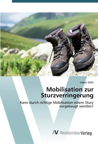 Mobilisation zur Sturzverringerung: Urban Wille
